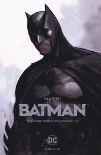 Enrico Marini - Batman - The Dark Prince Charming Tome 1 : .
