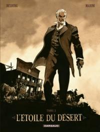 Enrico Marini et Stephen Desberg - L'étoile du désert Tome 1 : .
