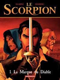 Enrico Marini et Stephen Desberg - Le Scorpion Tome 1 : La marque du diable.
