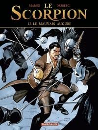 Enrico Marini et Stephen Desberg - Le Scorpion - tome 12 - Le Mauvais Augure.