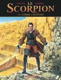 Enrico Marini et Luigi Critone - Le Scorpion Tome 13 : Tamose l'Égyptien.