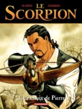 Enrico Marini et Stephen Desberg - Le Scorpion Tome 3 : La Croix de Pierre.