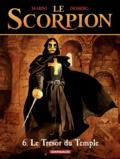 Enrico Marini et Stephen Desberg - Le Scorpion Tome 6 : Le Trésor du Temple.