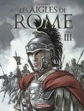 Enrico Marini - Les aigles de Rome Tome 3 : .