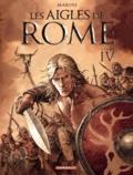 Enrico Marini - Les aigles de Rome Tome 4 : .