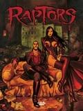 Enrico Marini et  Jean Dufaux - Raptors - Volume 1.