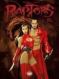 Enrico Marini et  Jean Dufaux - Raptors - Volume 4.