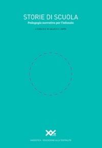 Enrico Mauro Salati et Cristiano Zappa - Storie di scuola - Pedagogia narrativa per l'infanzia.