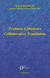 Enrico Monti et Peter Schnyder - Traduire à plusieurs - Collaborative translation.