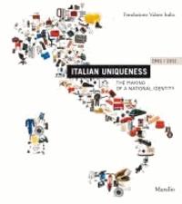 Enrico Morteo - Italian Uniqueness: 1961-2011 - The Making of a National Identity.
