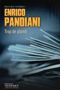 Enrico Pandiani - Les Italiens  : Trop de plomb.