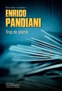 Enrico Pandiani et Catherine Beaunier - Trop de plomb.