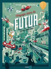 Enrico Passoni et Tommaso Vidus Rosin - Voyage dans le futur - Cap sur l'année 2050 !.