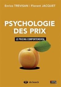 Enrico Trevisan et Florent Jacquet - Psychologie des prix - Le pricing comportemental.