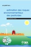 Enrique Barriuso et Raoul Calvet - Estimations des risques environnementaux des pesticides.