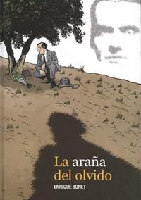 Enrique Bonet - La araña del olvido.