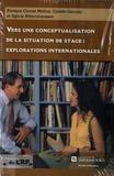 Enrique Correa Molina et Colette Gervais - Vers une conceptualisation de la situation de stage - Explorations internationales.