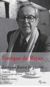Enrique de Rivas - Lorsque finira la guerre.