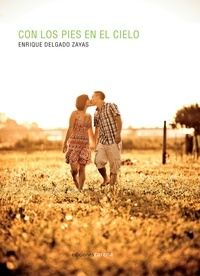 Enrique Delgado - Con los pies en el cielo.