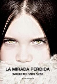 Enrique Delgado - La mirada perdida.