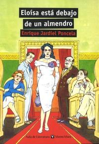 Enrique Jardiel Poncela - Eloisa esta debajo de un almendro.