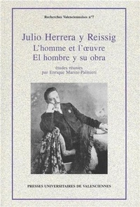 Enrique Marini-Palmieri - Julio Herrera y Reissig - L'homme et l'oeuvre.