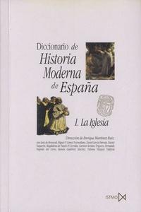 Enrique Martinez Ruiz - Diccionario de Historia moderna de España.