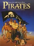 Enrique Sanchez Abuli et Christian Rossi - Pirates  : L'intégrale Capitaine La Guibole.
