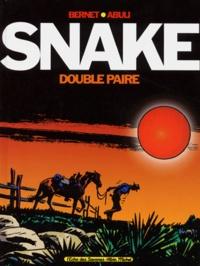 Enrique Sanchez Abuli et  Bernet - Snake : Double paire.