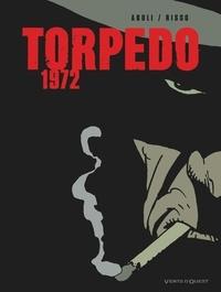 Enrique Sanchez Abuli et Eduardo Risso - Torpedo  : 1972.
