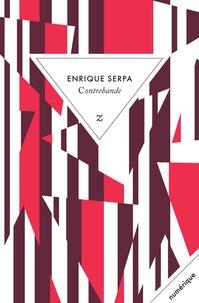Enrique Serpa - Contrebande.