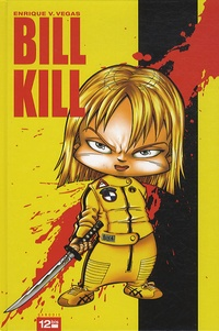 Enrique Vegas - Bill Kill.