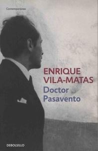 Enrique Vila-Matas - Doctor Pasavento.