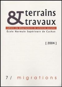 Mustapha Belbah et Claire de Galembert - Terrains & travaux N° 7/2004 : Migrations.