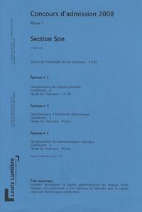 ENS Louis Lumière - Concours d'admission 2008 ENS Louis Lumière section - Phase 1, Section son.