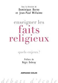 Dominique Borne - Enseigner les faits religieux - Quels enjeux ?.