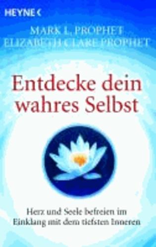 Entdecke dein wahres Selbst - Herz und Seele befreien im Einklang mit dem tiefsten Inneren.