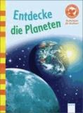 Entdecke die Planeten - Der Bücherbär: Sachwissen für Erstleser.