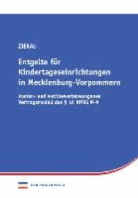 Entgelte für Kindertageseinrichtungen in Mecklenburg-Vorpommern - kosten- und wettbewerbsbezogenes Vertragsmodell des § 16 KiföG M-V.