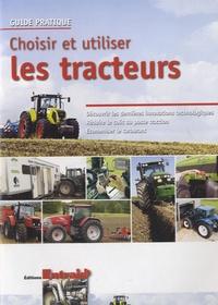 Entraid - Choisir et utiliser les tracteurs.