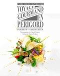 Entre Chefs et Périgord - Voyage gourmand en Périgord.