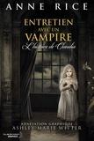 Ashley Marie Witter - Entretien avec un vampire.