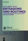 Entsagung und Routines - Aporien des Spätrealismus und Verfahren der frühen Moderne.