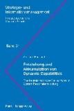 Entstehung und Akkumulation von Dynamic Capabilities - Eine kausalanalytische Betrachtung im System Personalentwicklung.