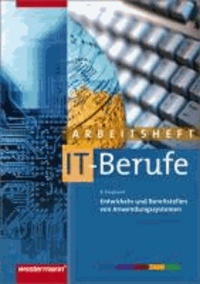 Entwicklung und Bereitstellung von Anwendungssystemen. Arbeitsheft - Für IT-Berufe.