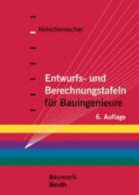 Entwurfs- und Berechnungstafeln für Bauingenieure.