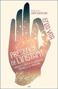 Accentsonline.fr Présence de l'instant - Comment laisser la méditation naturelle se produire Image