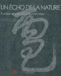 Enzhi Yang - Un écho de la nature - Poésies et calligraphies chinoises.