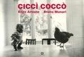 Enzo Arnone et Bruno Munari - Cicci Cocco - Edition trilingue italien-français-anglais.