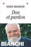 Enzo Bianchi - Don et pardon.